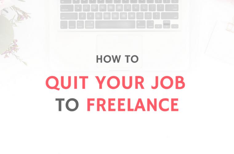 QUIT JOB TO FREELANCE