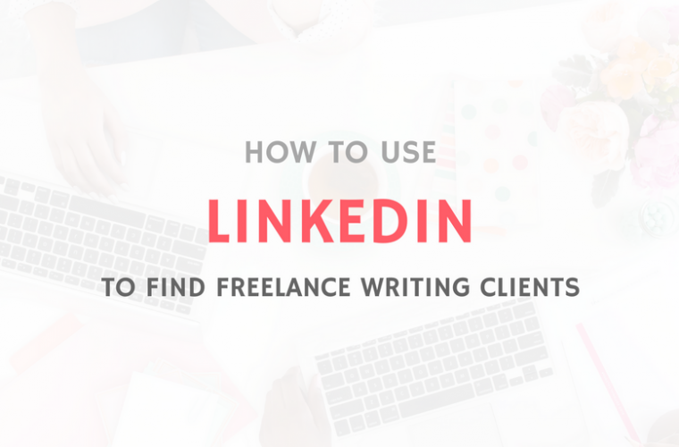 LINKEDIN FOR FREELANCE CLIENTS