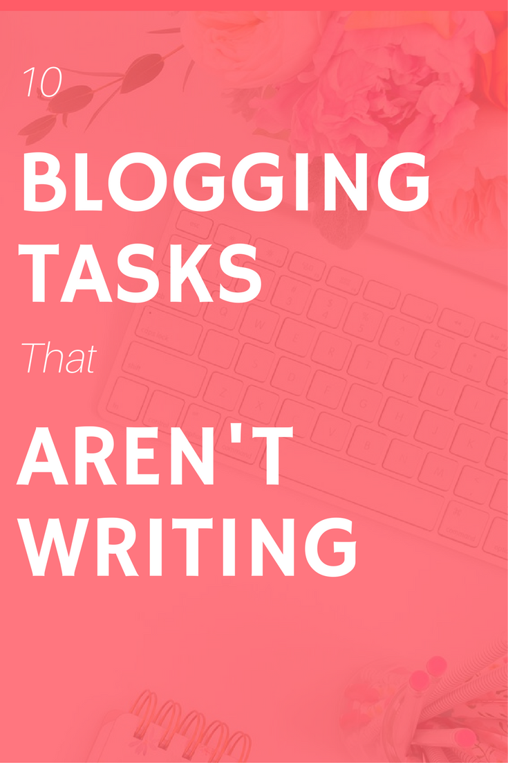 blogging tasks that aren't writing