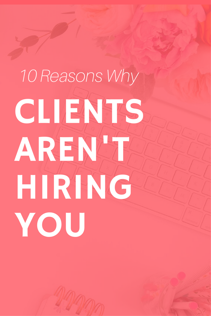 clients not hiring you