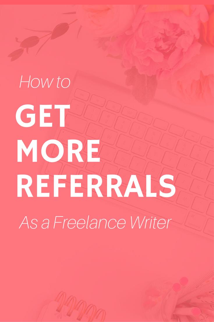 get more freelance referrals