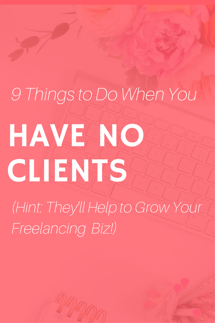 things to do when you have no clients
